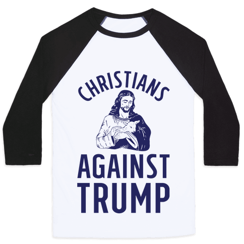 Christians Against Trump Baseball Tee