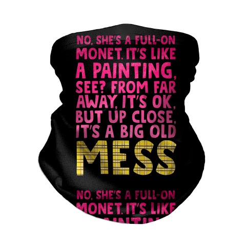 """Big Old Mess"" Clueless Quote Neck Gaiter"
