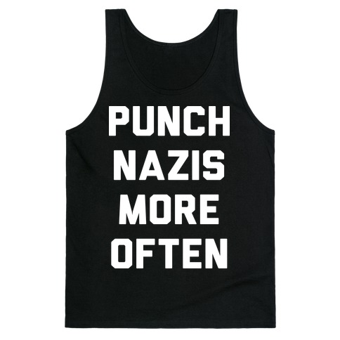 Punch Nazis More Often Tank Top