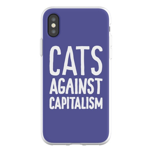 Cats Against Capitalism Phone Flexi-Case