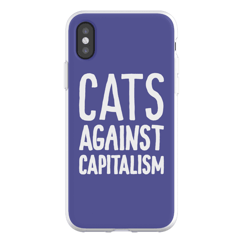 Cats Against Capitalism Phone Flexi-Case