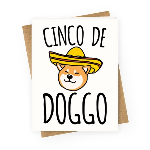 Cinco De Doggo Greeting Card