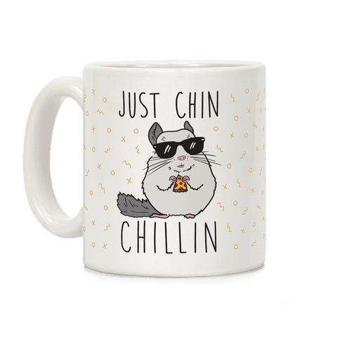 Just Chin-Chillin Coffee Mug