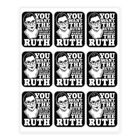 You Want the Ruth? You Can't Handle the Ruth Sticker/Decal Sheet