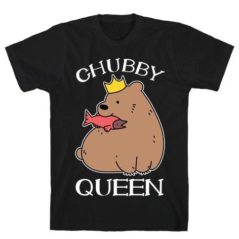 Chubby Queen T-Shirt