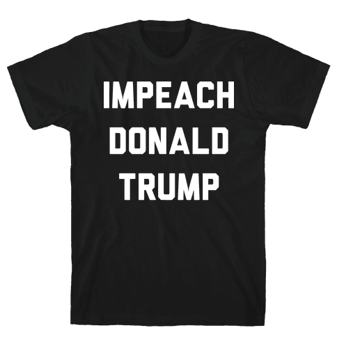 Impeach Donald Trump Mens T-Shirt