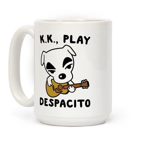 K.K. Play Despacito Parody Coffee Mug