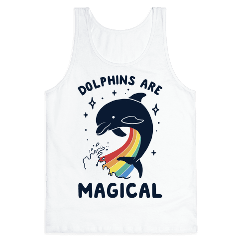 Dolphins Are Magical Tank Top
