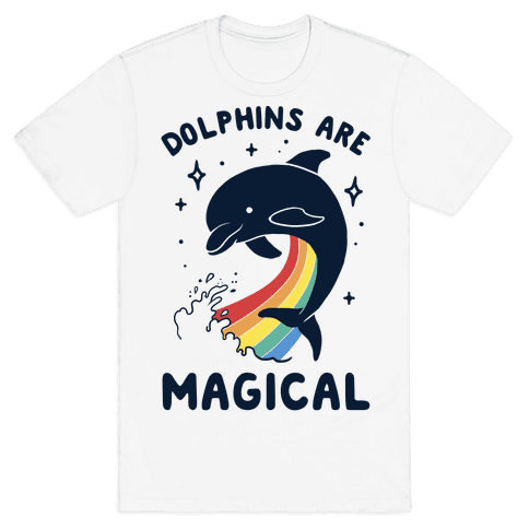 Dolphins Are Magical Mens T-Shirt