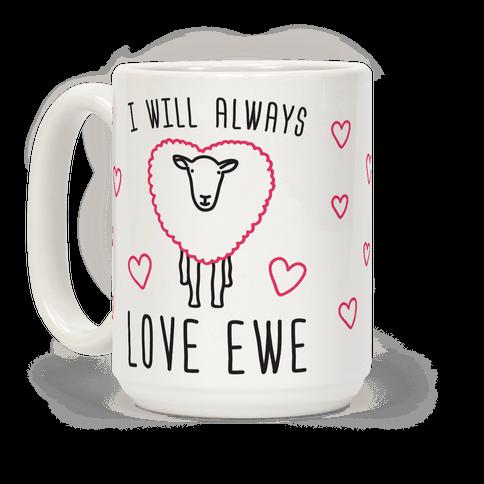 I Will Always Love Ewe