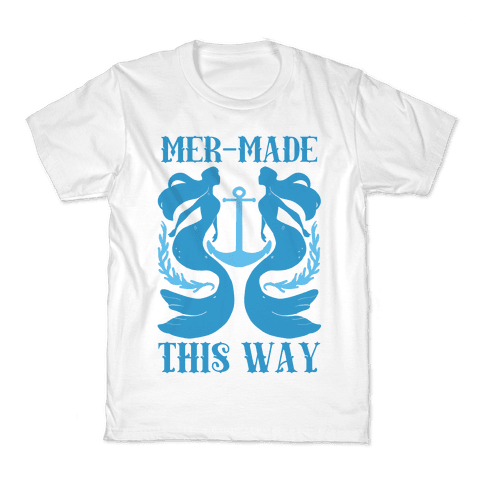 Mer-Made This Way Kids T-Shirt