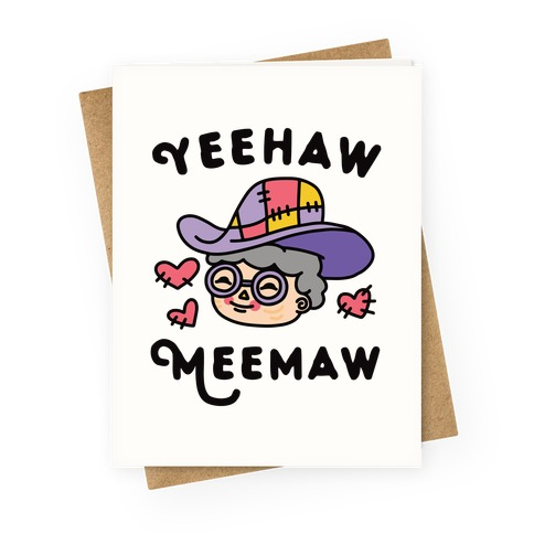 Yeehaw Meemaw Greeting Card