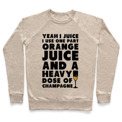 Yeah I Juice Pullover