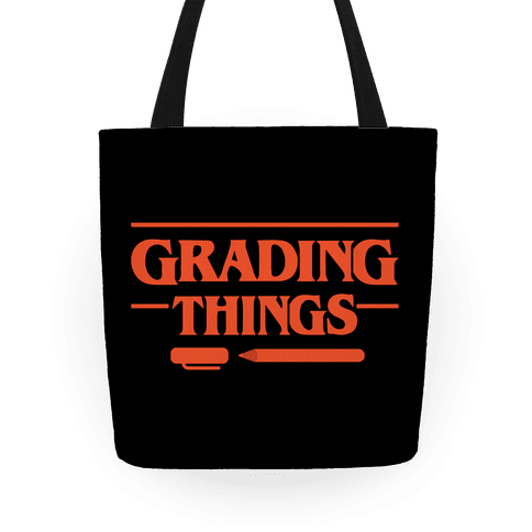 Grading Things Parody Tote