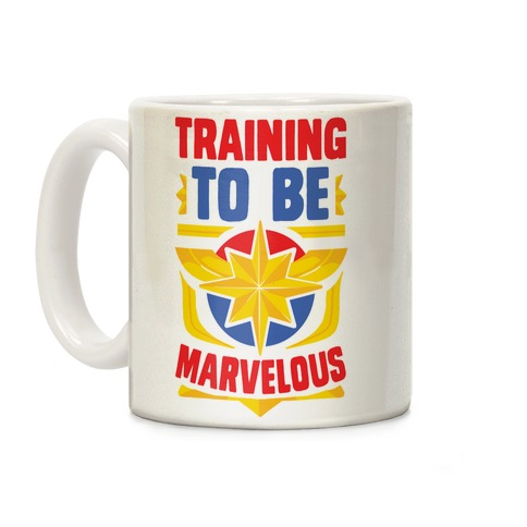 Traning to be Marvelous Coffee Mug