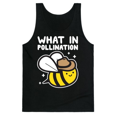 What In Pollination Bee Tank Top