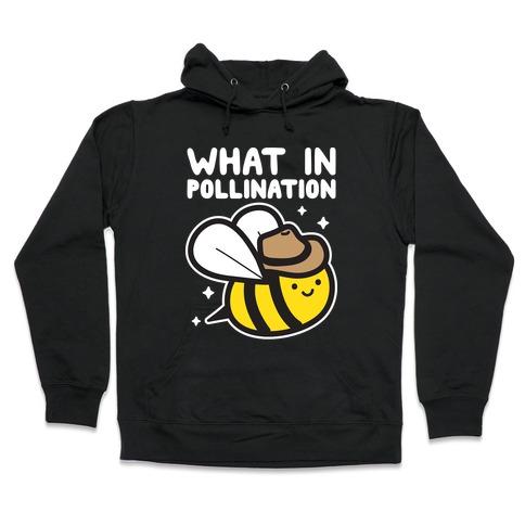 What In Pollination Bee Hooded Sweatshirt