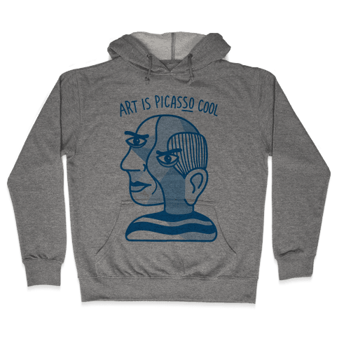 Art Is PicasSO Cool Hooded Sweatshirt