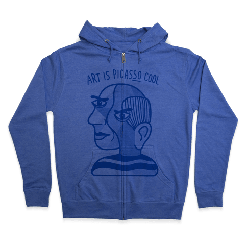 Art Is PicasSO Cool Zip Hoodie