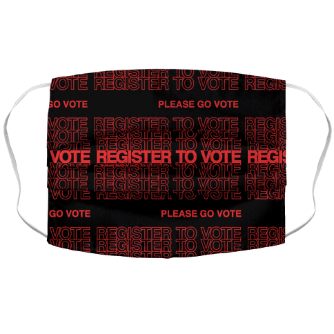 Register To Vote Thank You Bag Parody Face Mask Cover
