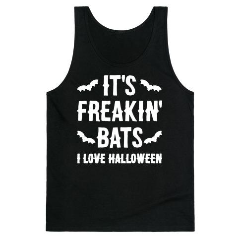 It's Freakin' Bats I Love Halloween Tank Top