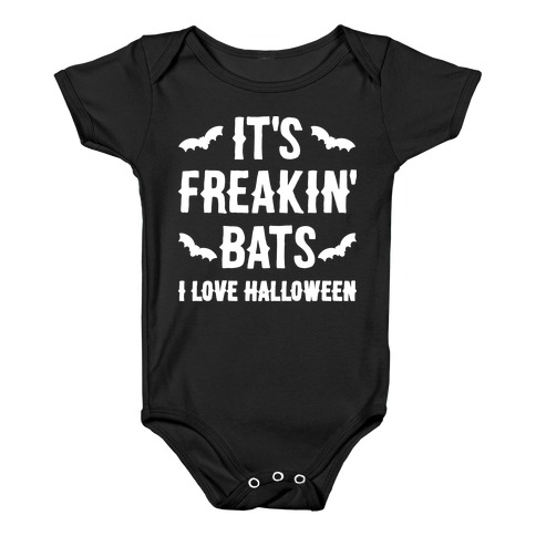 It's Freakin' Bats I Love Halloween Baby Onesy