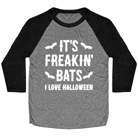 It's Freakin' Bats I Love Halloween Baseball Tee