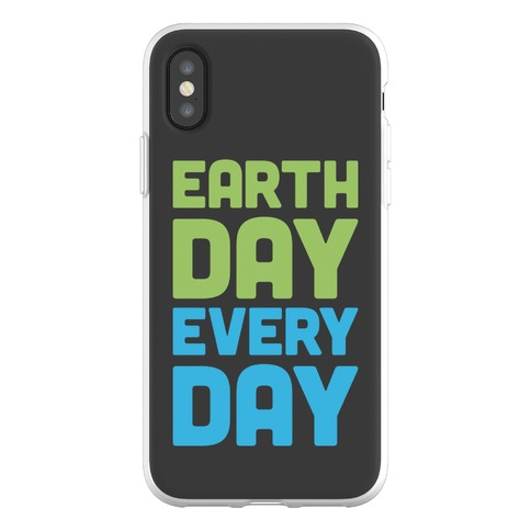 Earth Day Every Day Phone Flexi-Case