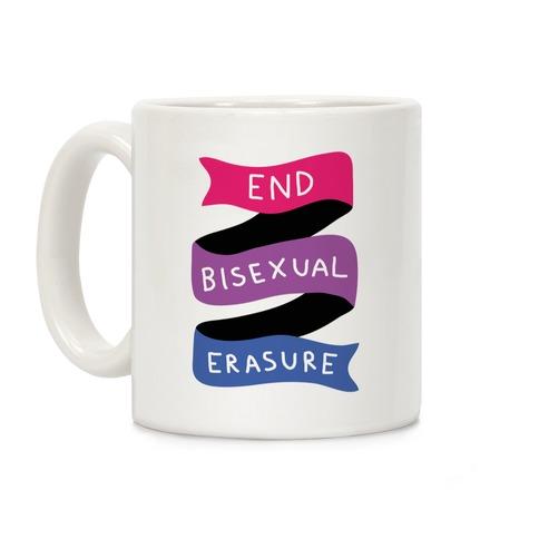 End Bisexual Erasure Coffee Mug