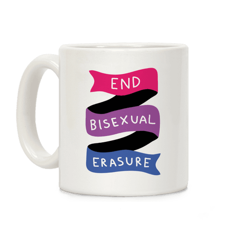 End Bisexual Erasure Coffee Mug