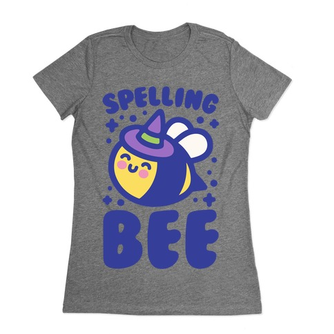 Spelling Bee Womens T-Shirt
