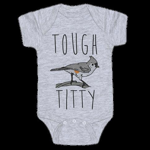Tough Titty Baby Onesy