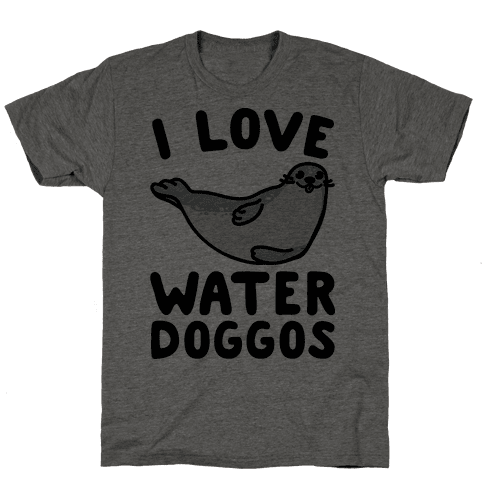 I Love Water Doggos