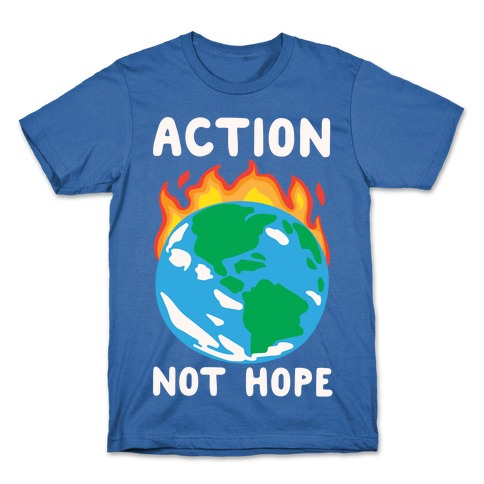 Action Not Hope White Print T-Shirt