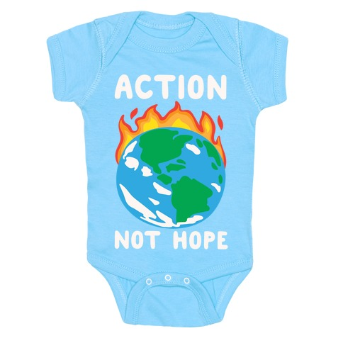 Action Not Hope White Print Baby Onesy