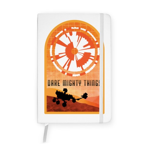 Dare Mighty Things Perseverance Parachute Notebook