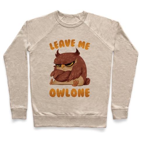 Leave Me Owlone Pullover