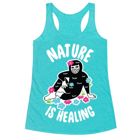 Nature Is Healing (Bigfoot) Racerback Tank Top