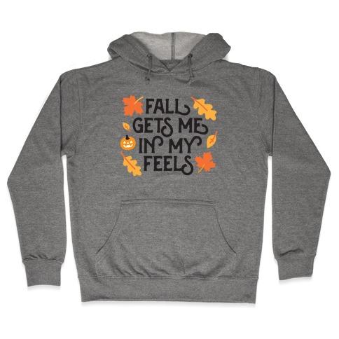 Fall Gets Me In My Feels Hooded Sweatshirt