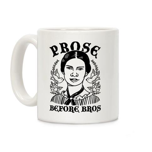 Prose Before Bros Coffee Mug