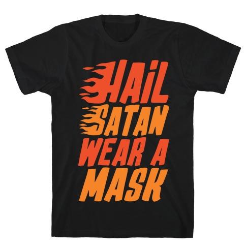 Hail Satan Wear A Mask White Print T-Shirt