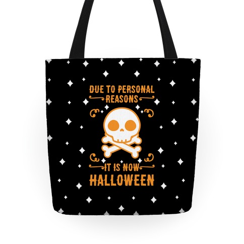 Due To Personal Reasons It Is Now Halloween Skull (Orange) Tote