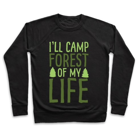 I'll Camp Forest Of My Life White Print Pullover