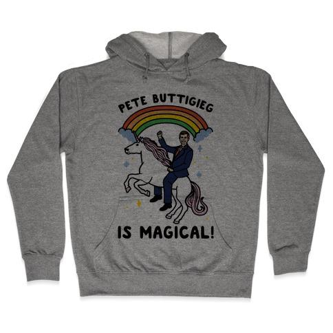 Pete Buttigieg Is Magical Hooded Sweatshirt