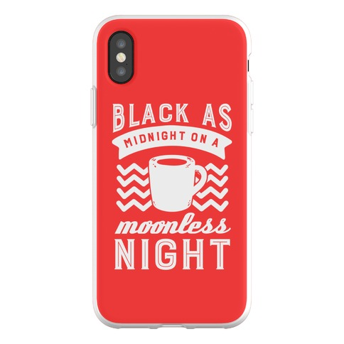 Black As Midnight On A Moonless Night Phone Flexi-Case