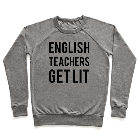 English Teachers Get Lit Pullover