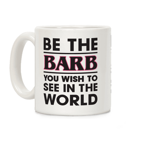 Be The Barb Coffee Mug