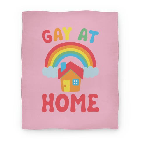 Gay At Home Blanket
