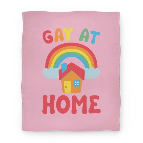 Gay At Home Blanket