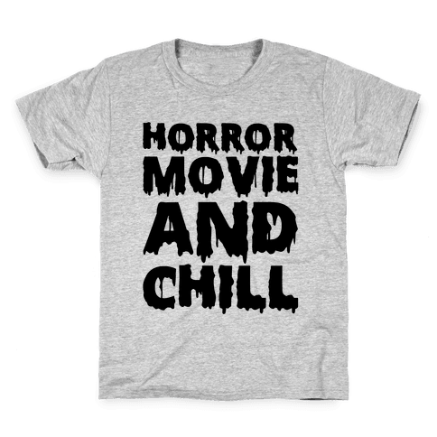 Horror Movie And Chill Kids T-Shirt
